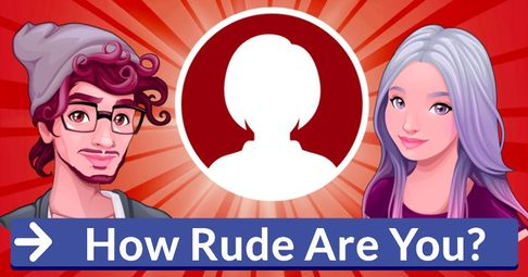 How Rude Are You?